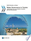 Oecd Studies On Water Water Governance In Tunisia Overcoming The Challenges To Private Sector Participation