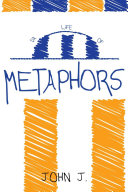 Da Life of Metophors