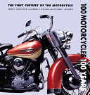 100 Motorcycles  100 Years