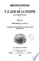 Meditaciones Espirituales del V.P. Luis de la Puente de la Compañia de Jesús, 3