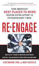 Re Engage  How America s Best Places to Work Inspire Extra Effort in Extraordinary Times