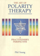The Art of Polarity Therapy