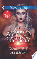 An American Witch In Paris Awakening The Shifter