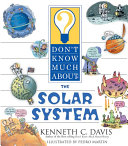 Don t Know Much About the Solar System Book