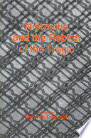 Nietzsche and the Rebirth of the Tragic