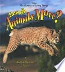 How Do Animals Move  Book