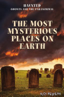 The Most Mysterious Places on Earth