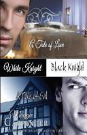 White Knight  Black Knight