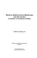 Musical Improvisation  Heidegger  and the Liturgy