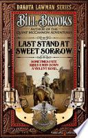 Last Stand at Sweet Sorrow