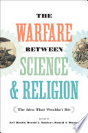 The Warfare between Science and Religion
