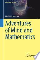 Adventures Of Mind And Mathematics Book PDF