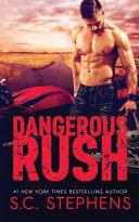 Dangerous Rush