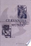 Cervantes y su mundo  : II