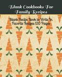 Blank Cookbooks for Family Recipes