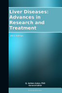 Liver Diseases: Advances in Research and Treatment: 2011 Edition Pdf/ePub eBook