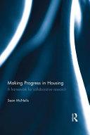 Pdf Making Progress in Housing