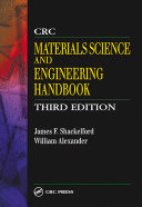 CRC Materials Science and Engineering Handbook, Third Edition