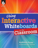 Using Interactive Whiteboards in the Classroom