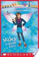 Superstar Fairies 4 Miley The Stylist Fairy
