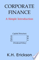Corporate Finance: A Simple Introduction