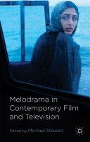 Melodrama in Contemporary Film and Television Pdf/ePub eBook