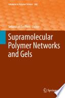 Supramolecular Polymer Networks and Gels