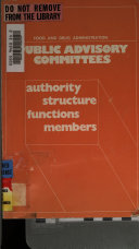 Public Advisory Committees Authority Structure Functions Members 1975