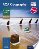AQA Geography A Level  A Level  AQA Geography A Level   AS Physical Geography Student Book