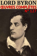 Lord Byron - Oeuvres Complètes
