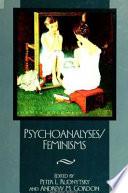 Psychoanalyses Feminisms