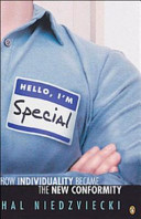 Hello  I m Special   how Individuality Became the New Conformity