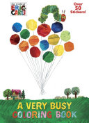 A Very Busy Coloring Book  the World of Eric Carle  Book PDF