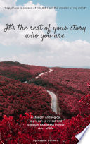 It s The Rest Of Your Story Who You Are