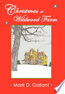 Christmas at Wildwood Farm