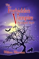 The Forbidden Vampire: The Inception, Book I Pdf