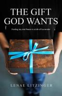 The Gift God Wants