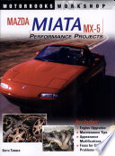 """Mazda Miata MX-5 Performance Projects"" by Keith Tanner"