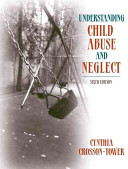 Understanding Child Abuse and Neglect  with MyHelpingLab