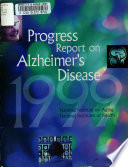 Progress Report on Alzheimer s Disease