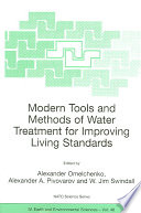 Modern Tools and Methods of Water Treatment for Improving Living Standards Book