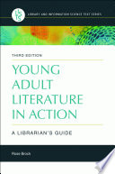 Young Adult Literature in Action: A Librarian's Guide, 3rd Edition