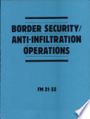 Border Security/anti-infiltration Operations