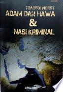 Tragedi Incest Adam dan Hawa & Nabi Kriminal