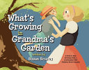 What s Growing in Grandma s Garden