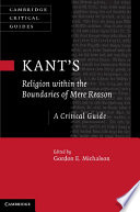 Kant-s Religion within the Boundaries of Mere Reason