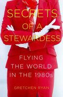 Secrets of a StewardessThe Secret Stewardess