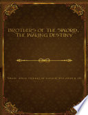 Brothers of the Sword  The Waking Destiny