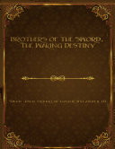 Pdf Brothers of the Sword: The Waking Destiny Telecharger