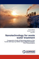 Nanotechnology for Waste Water Treatment